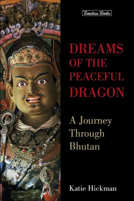 A Journey through Bhutan by Katie Hickman
